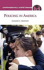 Policing in America : a reference handbook