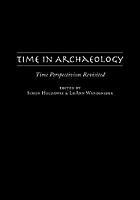 Time in archaeology : time perspectivism revisited