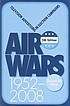 Air wars : television advertising in election... by  Darrell M West