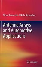 Antenna arrays and automotive applications