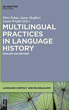 Multilingual practices in language history : English and beyond