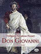 Don Giovanni : complete orchestral and vocal score
