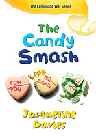The lemonade war series. 04 : candy smash
