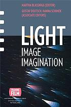 Light, image, imagination