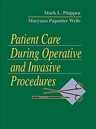 Patient care during operative and invasive procedures
