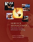 Service management : operations, strategy, information technology