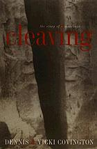 Cleaving : the story of a marriage
