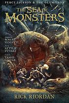 Percy Jackson & the Olympians. Book two, The sea of monsters : the graphic novel