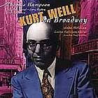 Kurt Weill on Broadway