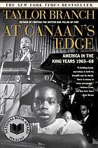 At Canaans edge : America in the King years, 1965-68