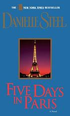 Five days in Paris : a novel