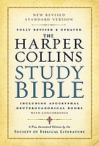 The HarperCollins study Bible : New Revised Standard Version, including the Apocryphal/Deuterocanonical books with concordance