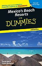 Mexico's beach resorts for dummies.