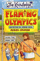 Flaming Olympics : new edition for Athens 2004 : The knowledge series