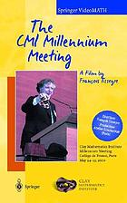 The CMI millennium meeting : Clay Mathematics Institute, millennium meeting, Collège de France, Paris, May 24-25, 2000