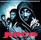 Juice : original motion picture soundtrack.