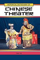Historical dictionary of Chinese theater
