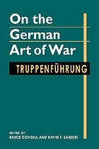 On the German art of war : Truppenführung