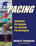 Pacing : individual strategies for optimal performance