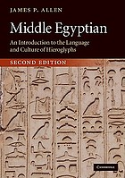 Middle Egyptian : an introduction to the language and culture of hieroglyphs
