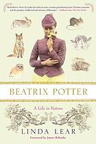 Beatrix Potter, a life in nature