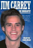 Jim Carrey : the biography