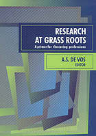 Research at grass roots : a primer for the caring professions