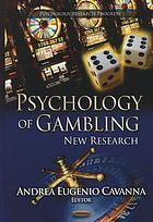 Psychology of gambling : new research