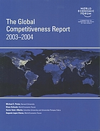 The global competitiveness report 2003-2004 : World Economic Forum, Geneva, Switzerland 2004