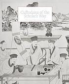 Custodians of the scholar's way : Chinese scholars' objects in precious woods