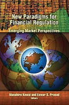 New paradigms for financial regulation : emerging market perspectives