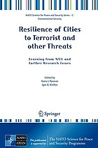 Resilience of cities to terrorist and other threats : learning from 9/11 and further research issues
