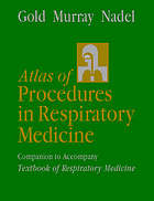 Atlas of procedures in respiratory medicine : companion to accompany Textbook of respiratory medicine