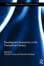 Development economics in the twenty-first century