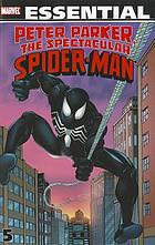 Essential Peter Parker, the spectacular Spider-Man. Volume 5