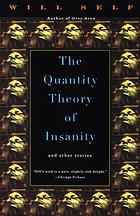 The quantity theory of insanity : together with five supporting propositions