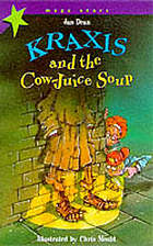 Kraxis and the cow-juice soup