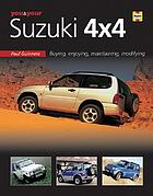 You & your Suzuki 4x4 : buying, enjoying, maintaining, modifying