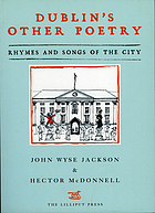 Dublin's other poetry : rhymes and songs of the city