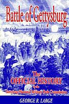 Battle of Gettysburg : the official history by the Gettysburg National Military Park Commission