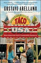 Taco USA : how Mexican food conquered America