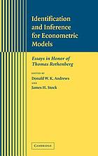 Identification and inference for econometric models : essays in honor of Thomas Rothenberg