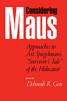 Considering Maus : approaches to Art Spiegelman's