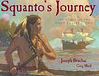 Squanto's journey : the story of the first Thanksgiving