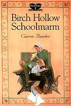 Birch Hollow schoolmarm