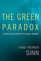 The green paradox : a supply-side approach to global warming