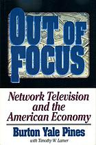 Out of focus : network television and the American economy
