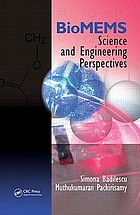 BioMEMS : science and engineering perspectives