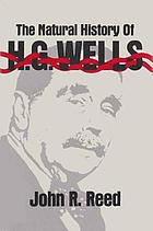 The natural history of H. G. Wells