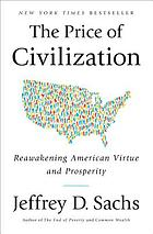 The price of civilization : reawakening American virtue and prosperity